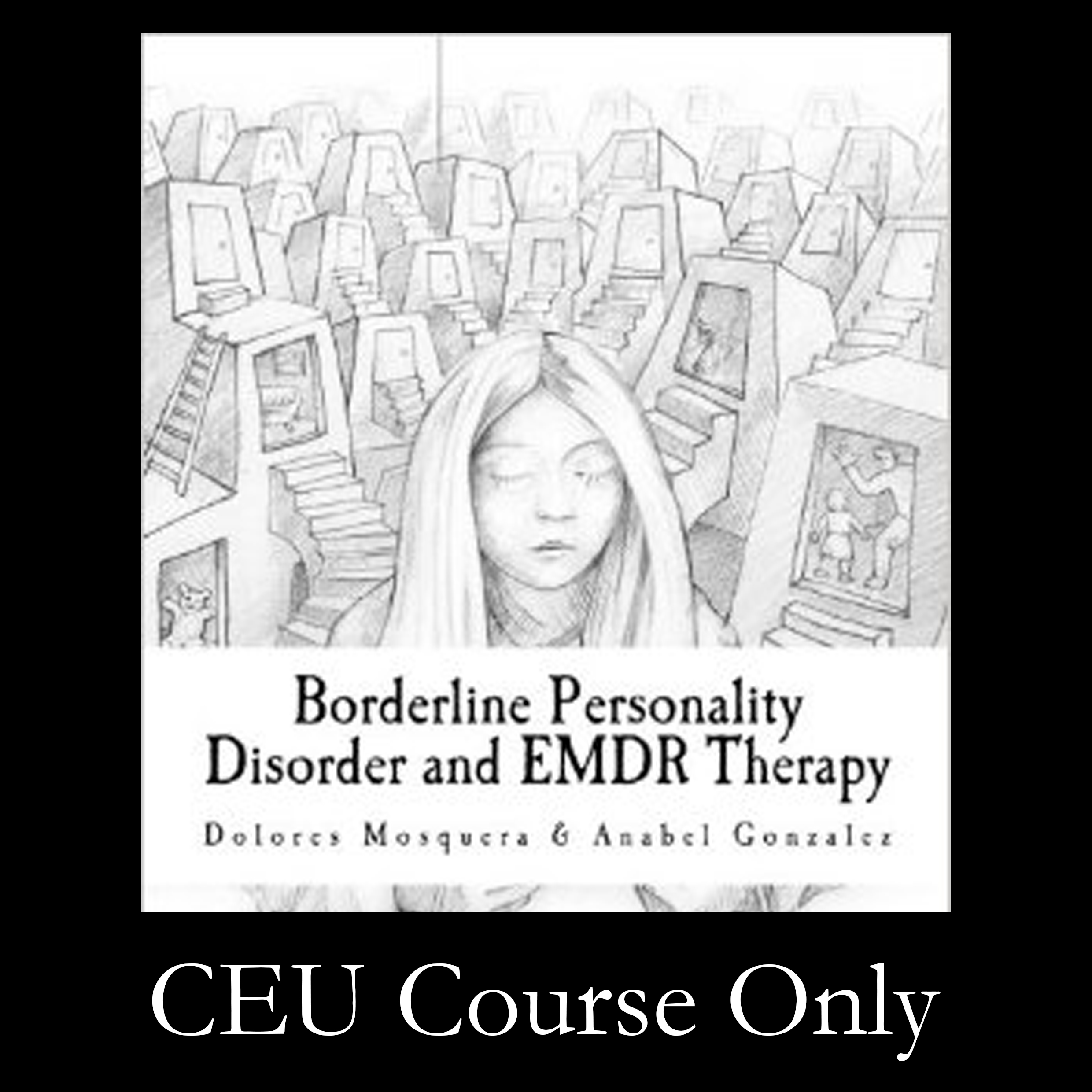 Borderline Personality Disorder with EMDR Therapy, Dolores