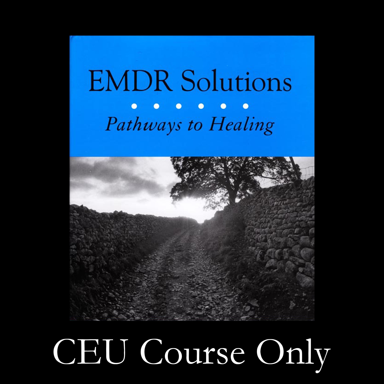 EMDR Solutions I, Robin Shapiro Book Study (12 CEUs